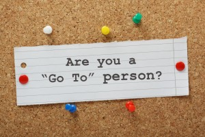 Are You a Go To Person?